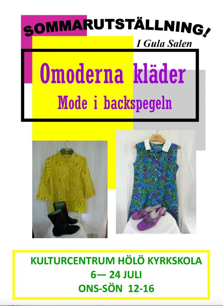 Omoderna kläder – Mode i backspegeln @ KULTURCENTRUM HÖLÖ KYRKSKOLA |  |  |