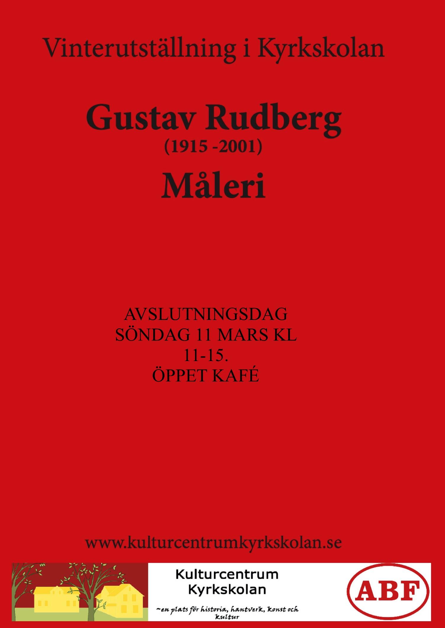 Vinterutställning i Kyrkskolan - Gustav Rudberg - Måleri @ GULA SALEN /KYRKSKOLAN I HÖLÖ