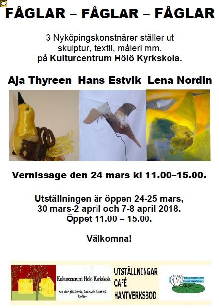 """FÅGLAR""  Aja Thyreen, Hans Estvik, Lena Nordin - Skulptur-Textil-Måleri-mm @ Kulturcentrum Hölö Kyrkskola"