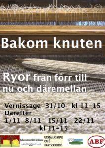 Bakom Knuten Rya från förr till nu och däremellan @ GulaSalen i Hölö Kyrkskola
